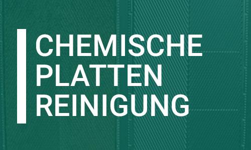 Rekonditionierung | Chemische Plattenreinigung